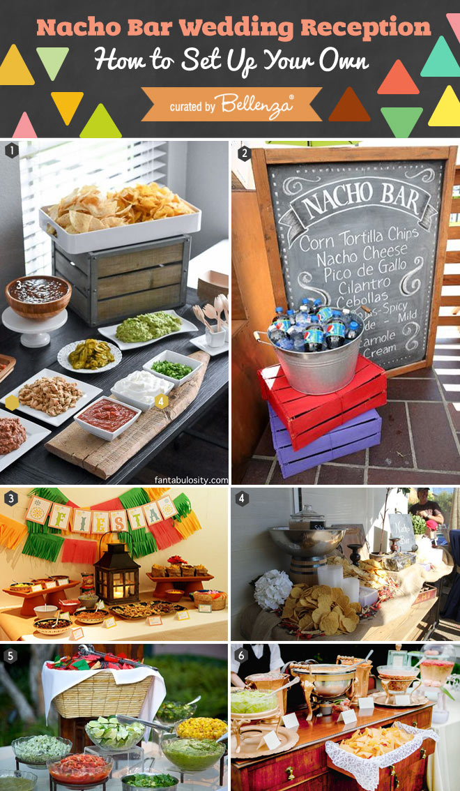 Inspirational Ideas for Setting Up Your Own Nacho Bar Wedding.
