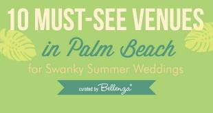 10 Swanky Palm Beach Wedding Venues