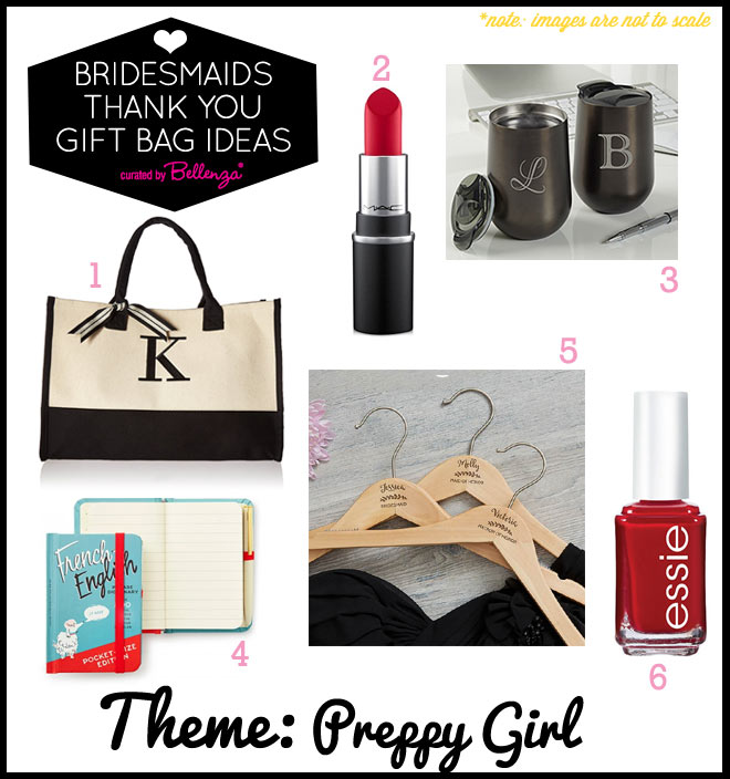 Preppy bridesmaid thank you gift bag fillers