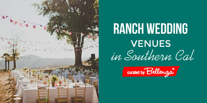 Ranch Wedding Venues in Southern California