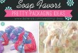 DIY Soap Wedding Favor Ideas