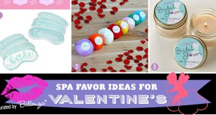 Spa themed favors for Valentine's