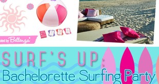 Bachelorette Surfing Party Ideas