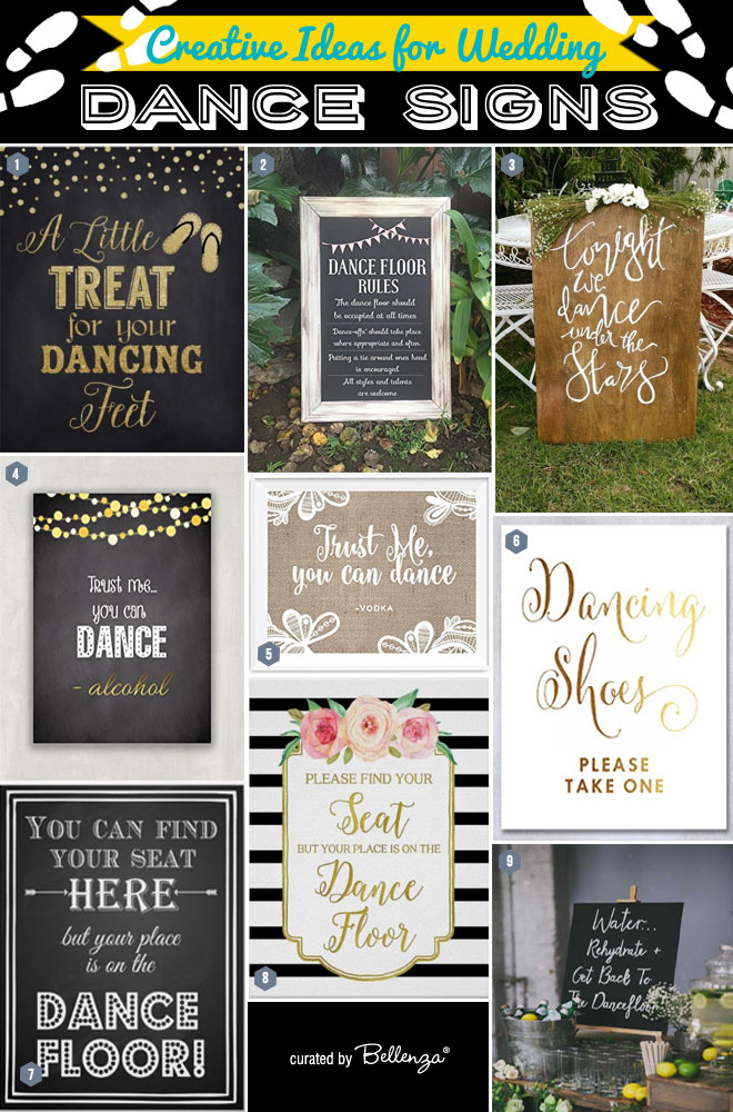 Creative signs for your wedding dance.