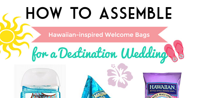Welcome bags for a Hawaii Wedding