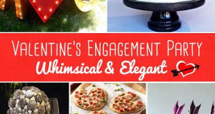 Whimsical and Elegant Valentine's Engagement Party Tips