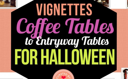 How to decorate your coffee tables and entry waytables this Halloween.