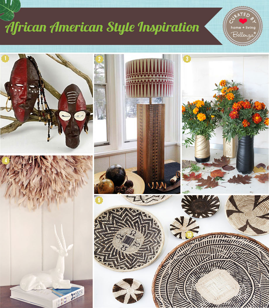 DIY African American Styling Inspiration for the Home