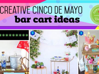 Easy Cinco de Mayo Bar Cart Ideas