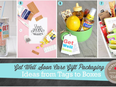 Get Well Soon Care Gift Packaging Ideas from Tags to Boxes
