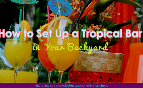 How to Set Up a Tropical Bar in Your Backyard