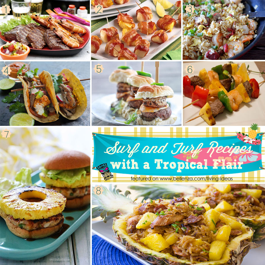 Surf and Turf Party Recipes with a Tropical  Flair