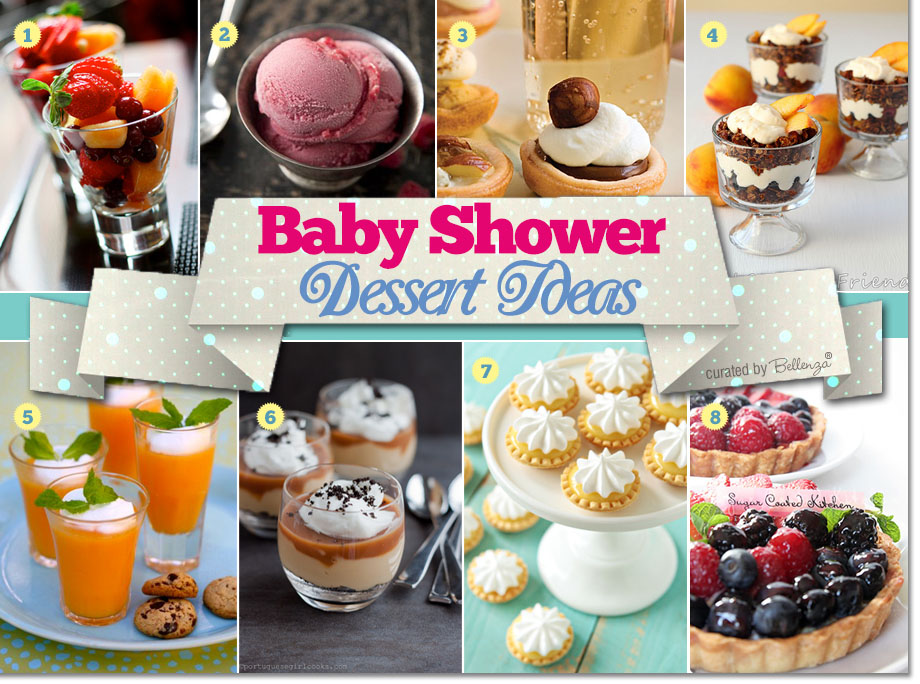 Baby shower dessert recipes with fruits, pies, and parfaits. Includes sorbets and puddings.