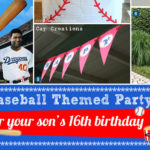 Baseball-themed 16th Birthday Party at Home
