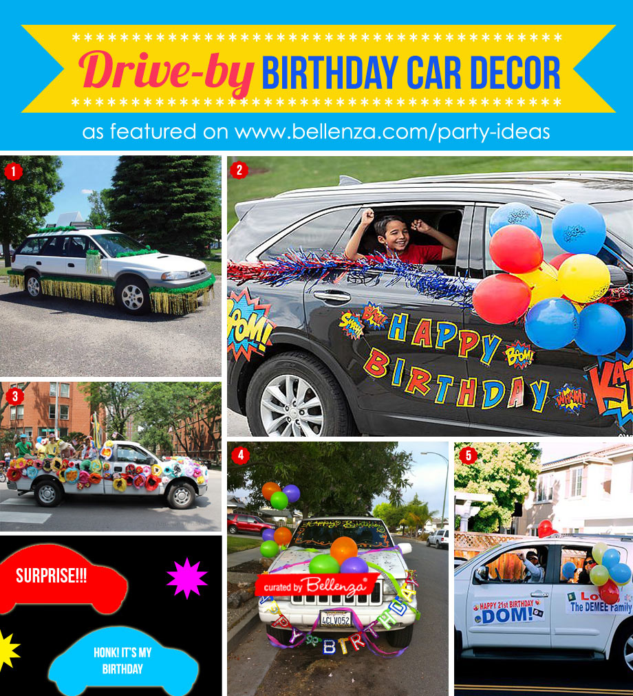 How to Decorate Your Car for a Drive-by Birthday Surprise Parade!