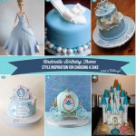 Cinderella Themed Birthday Cakes: 6 Styles for Mom to Choose From!