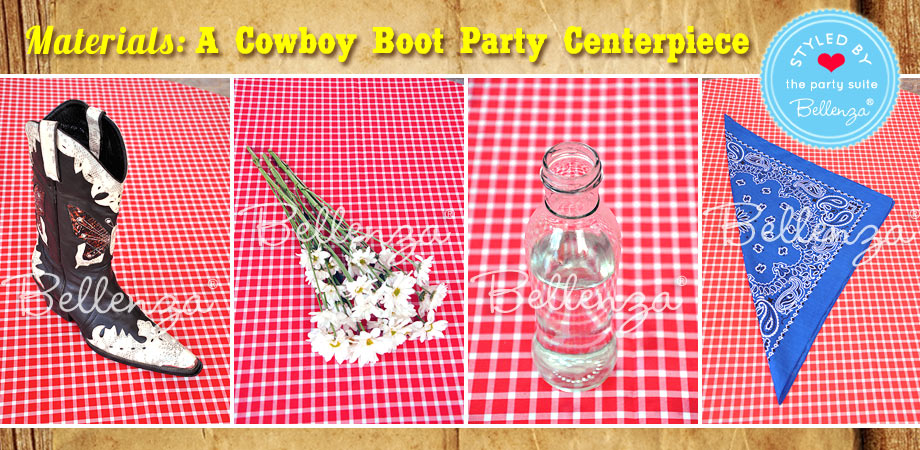 Cowboy Boot Party Centerpiece Materials for Project