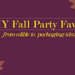 DIY Fall Party Favors: Autumn-inspired Gift Items, Fillings, and Packaging Ideas!