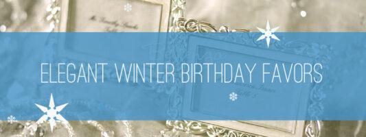 10 Sophisticated December Birthday Dinner Favors