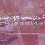 Moroccan Afternoon Tea Party