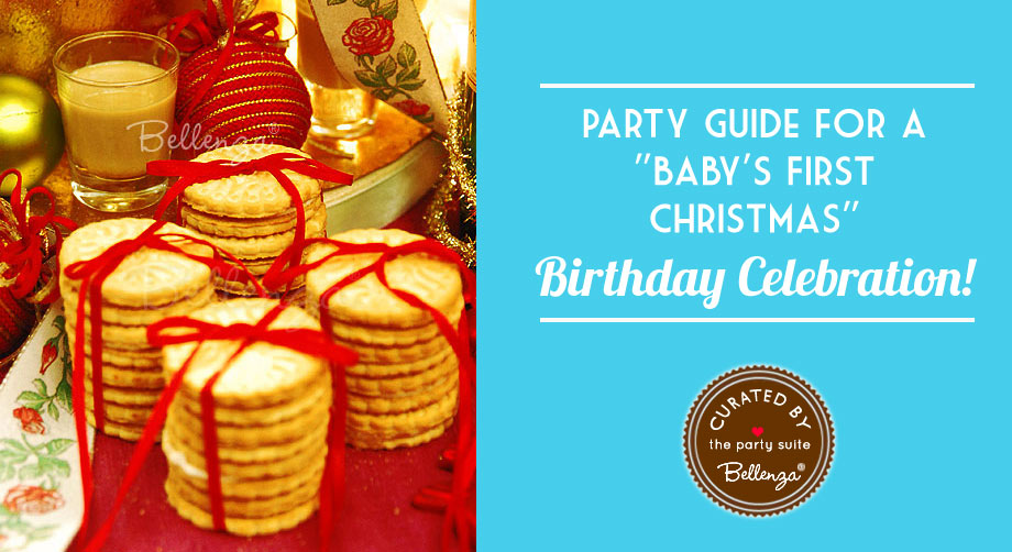 Baby's First Christmas Birthday Celebration Ideas