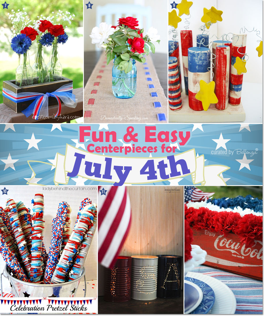July 4th Centerpieces that are Fun and Easy to Make!