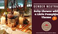 Gender neutral fall baby shower ideas