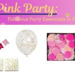 Glam Pink and Gold Party Essentials + Decorations!