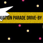 High school graduation drive-by parade ideas
