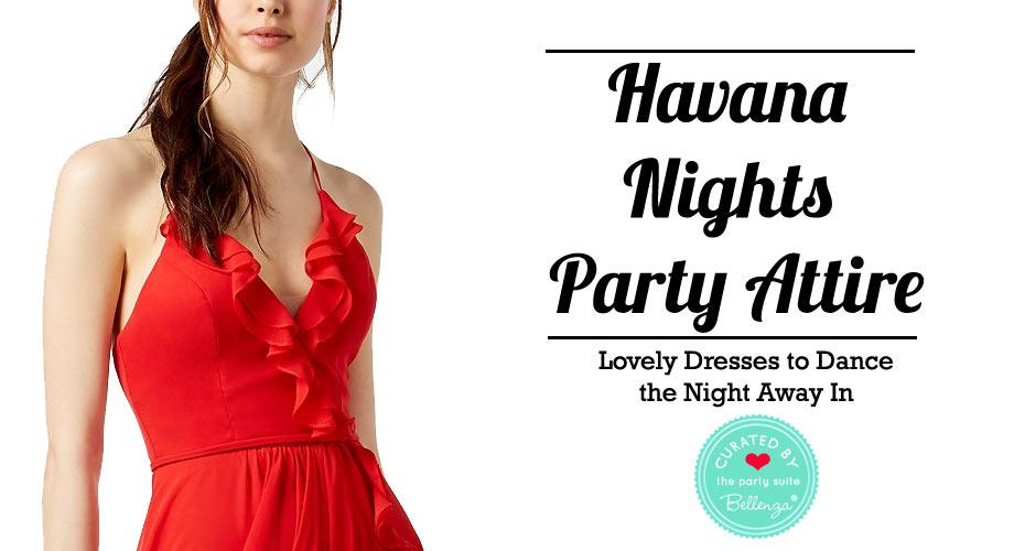 Havana Nights Party Attire