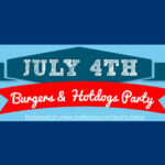 A 4th of July Burgers and Hotdogs Party: Patriotic + Fun!
