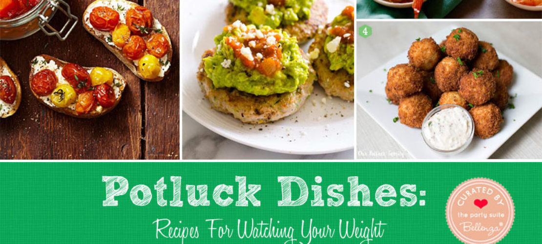 Light and Healthy Potluck Recipes When Watching Your Weight