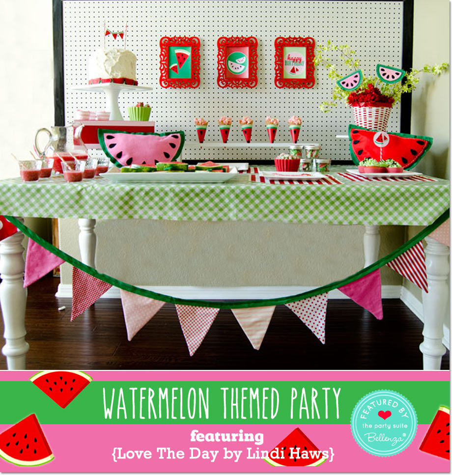 Watermelon Party Dessert Table, by Lindi Haws of Love the Day