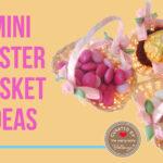 Mini Easter Favor Basket Ideas