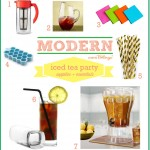 Tea party ware and supplies for a modern iced tea party