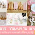 NYE 2017 | How to Throw the Ultimate Glam Party // Bellenza.