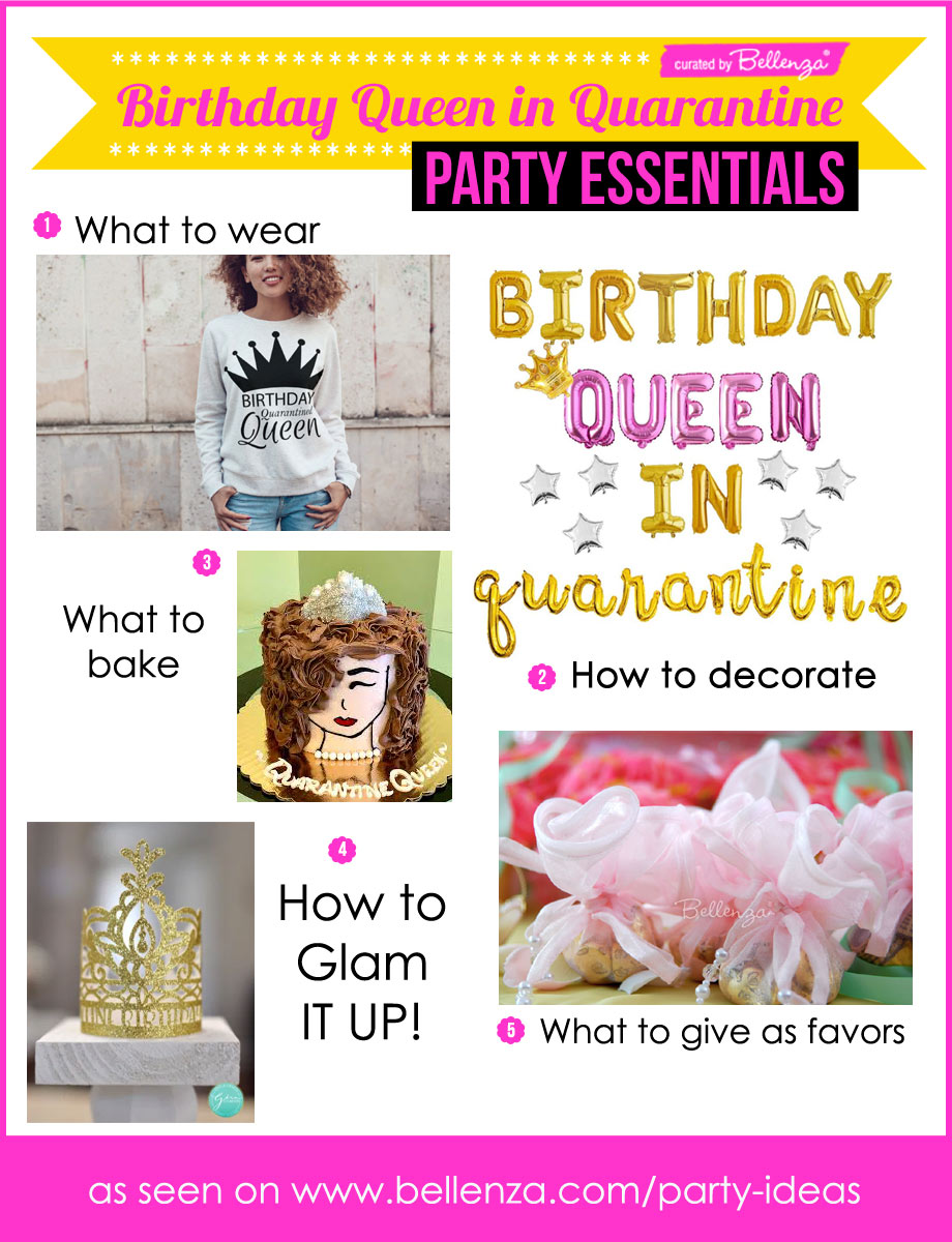 Celebrate a Birthday Queen in Quarantine Ideas