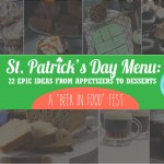 22 Epic Menu Ideas for St. Patrick's Day Party | The Party Suite at Bellenza