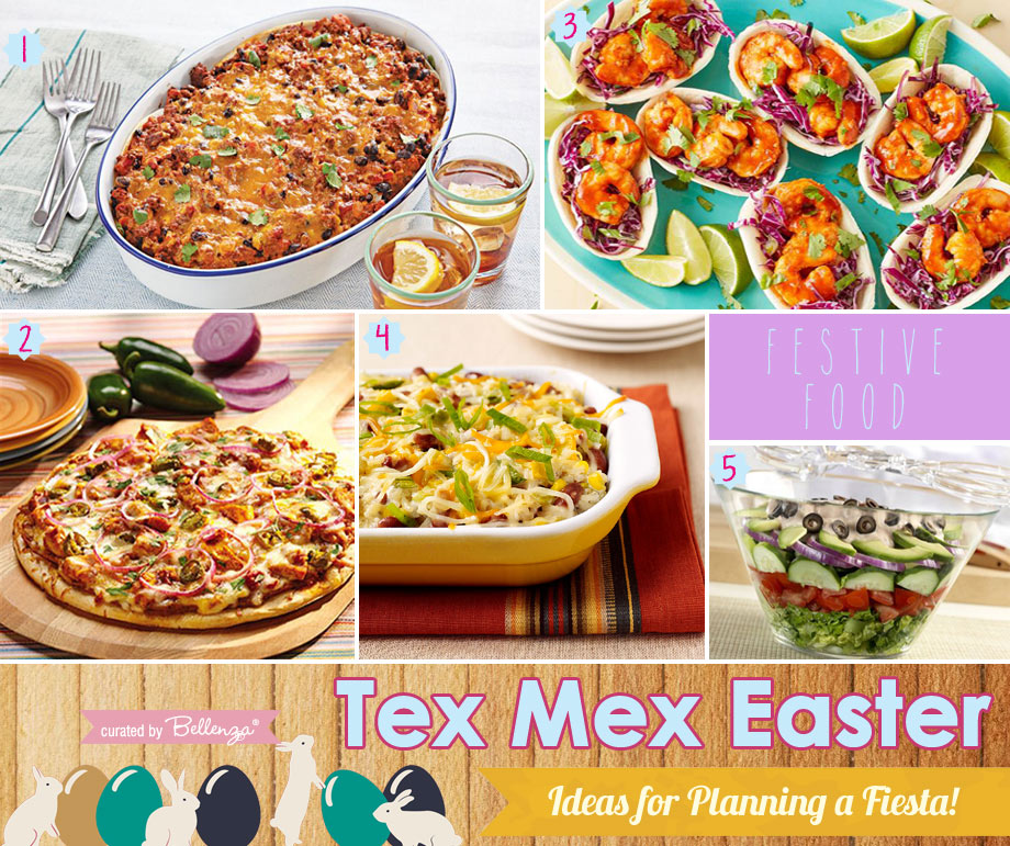 Tex Mex Easter Party Food