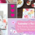 Valentine's Day Tea Party China and Serving PIeces