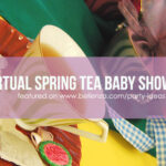 How to Host a Virtual Spring Baby Shower Tea Party