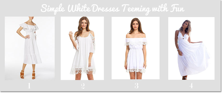 Simple White Dresses Teeming with Fun