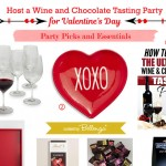 Product Picks for Wine and Chocolate Tasting Party for Valentine's Day