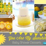 You are my sunshine party sweets and treats for a baby shower // curated by Bellenza.