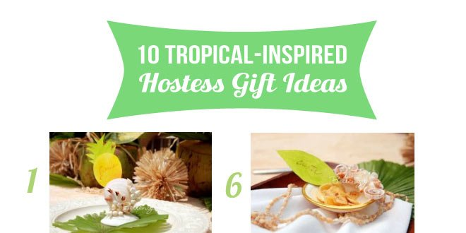 Tropical Gift Ideas for Summer Parties