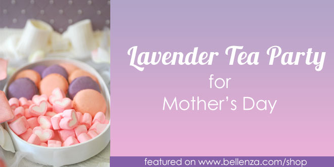 Lavender Tea Themed Party Details for Mother's Day