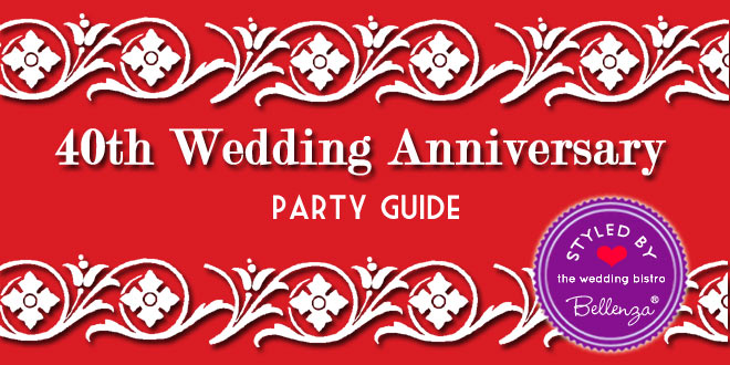 40th Wedding Anniversary Party Guide. Ruby-inspired!
