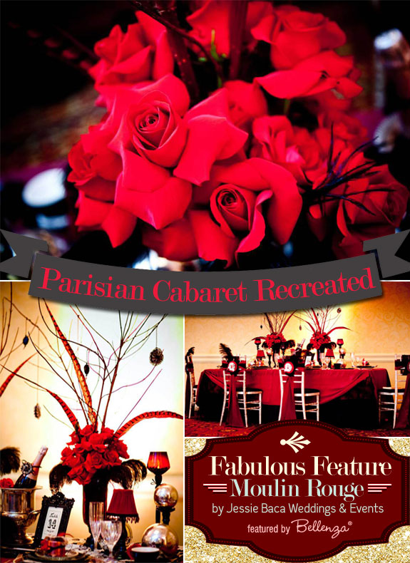 Moulin Rouge Styled Shoot. Wedding Inspiration by Jessie Baca Weddings and Events.