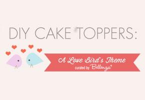 DIY cake toppers for love birds themed weddings