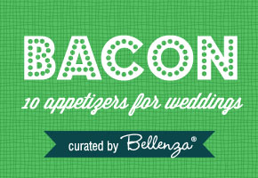 Bacon as wedding appetizers